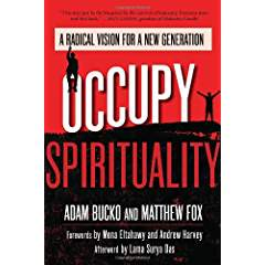 Occupy Spirituality - Adam Bucko - Matthew Fox