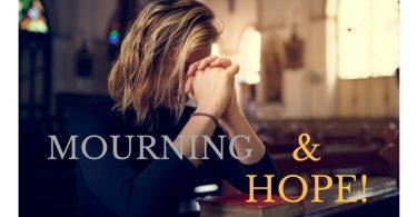 Praying in church - mourning or hoping?