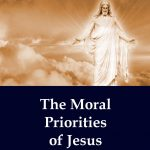 Moral Priorities of Jesus