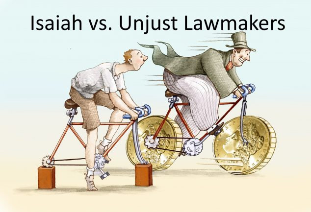 Isaiah Condemns Makers of Unjust Laws