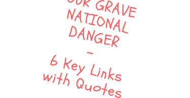 Our Grave National Danger