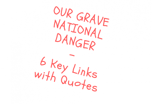 Our Grave National Danger