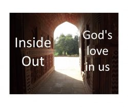 God's Love Coming Out from Within Us!