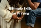 5 Simple Skills for Praying